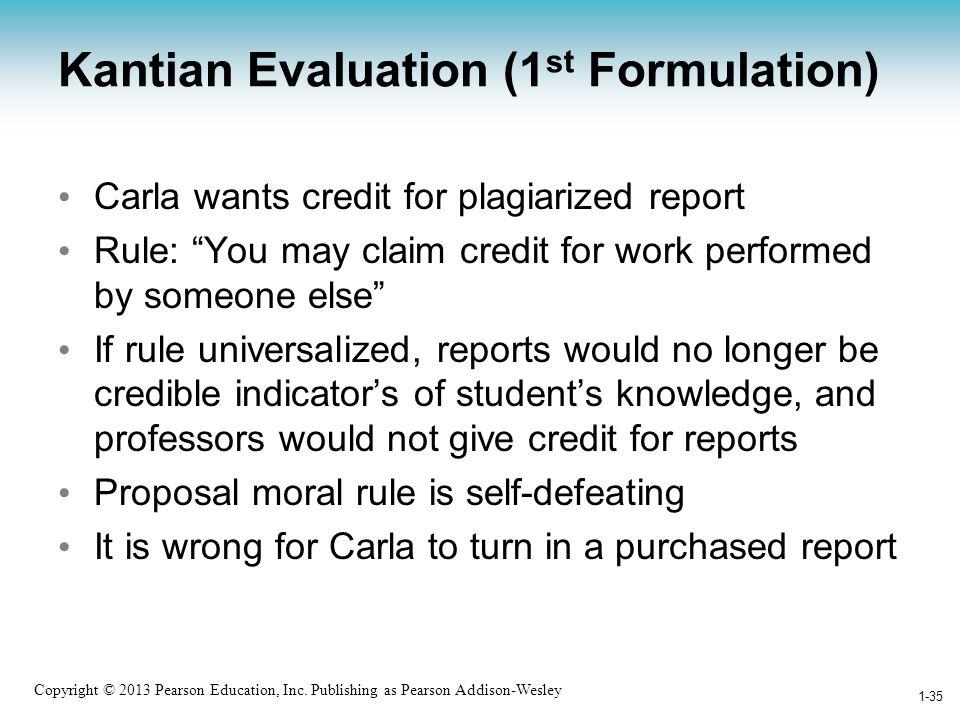 Kantian Evaluation (1st Formulation)