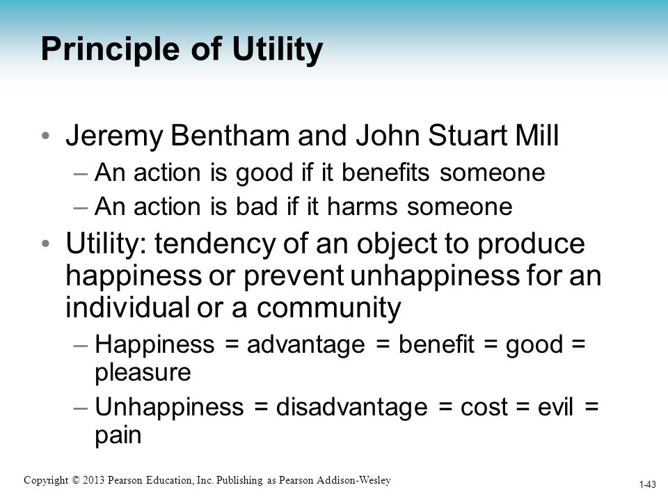 Principle of Utility Jeremy Bentham and John Stuart Mill