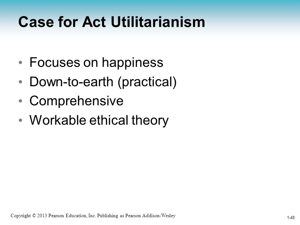 Case for Act Utilitarianism