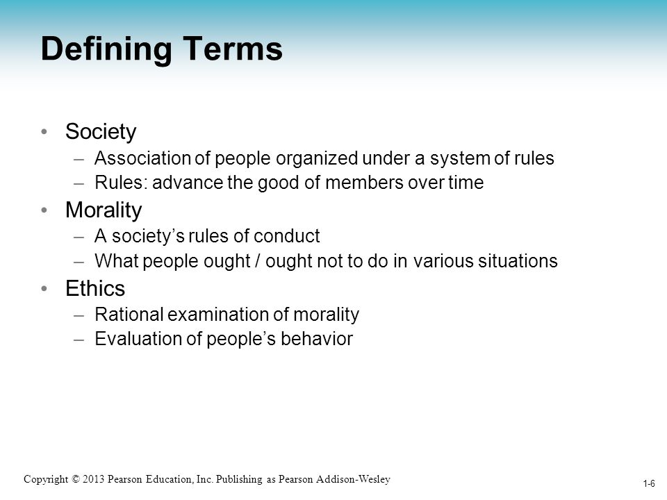 Defining Terms Society Morality Ethics