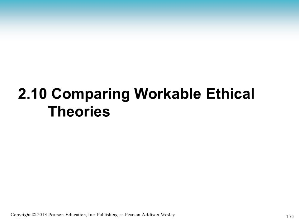 2.10 Comparing Workable Ethical Theories