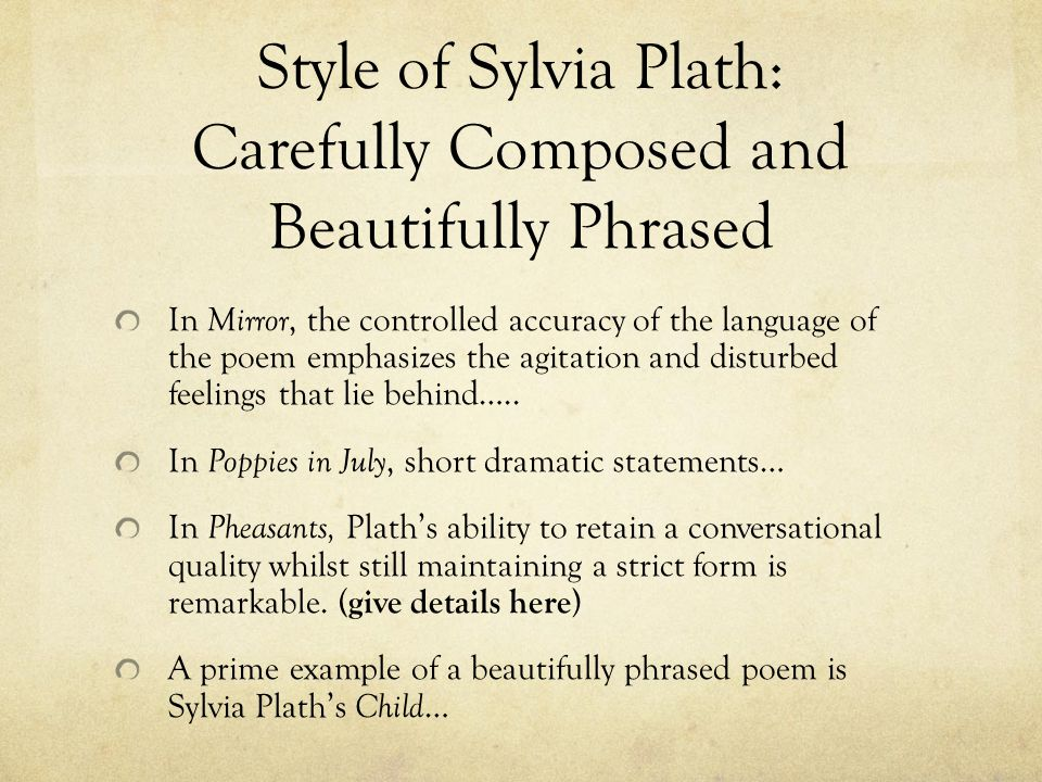 sylvia plath style Unlike most editing & proofreading services, we edit for everything: grammar, spelling, punctuation, idea flow, sentence structure, & more get started now.
