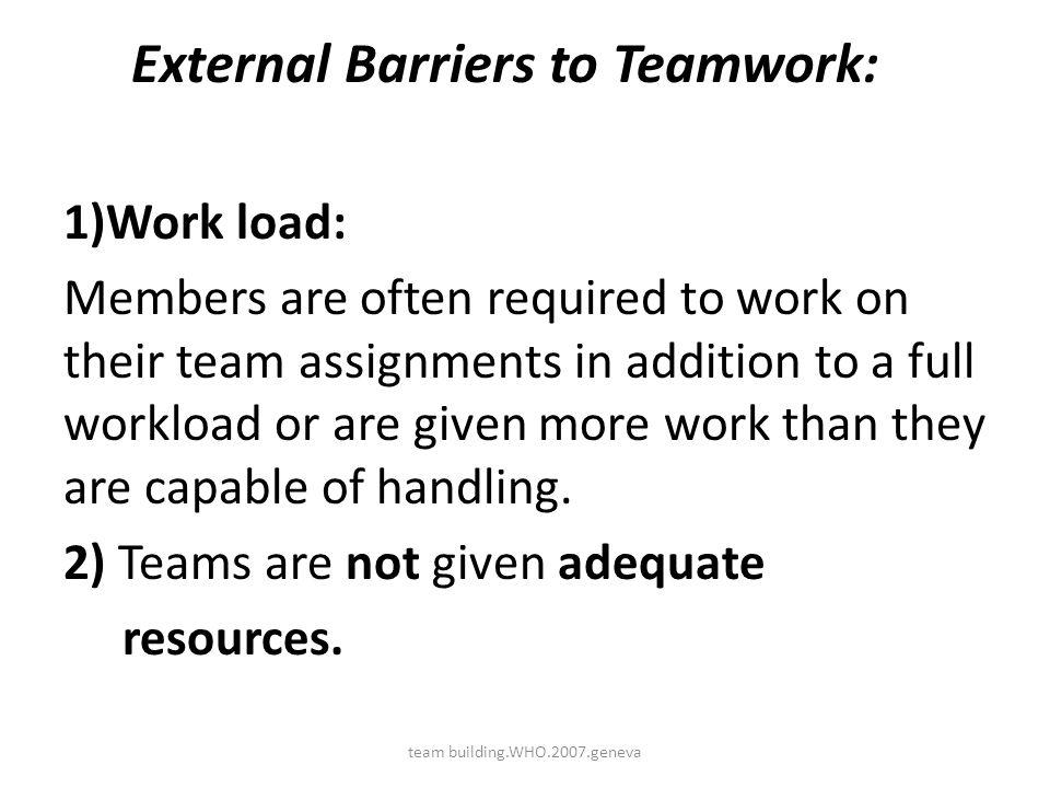 External Barriers to Teamwork: