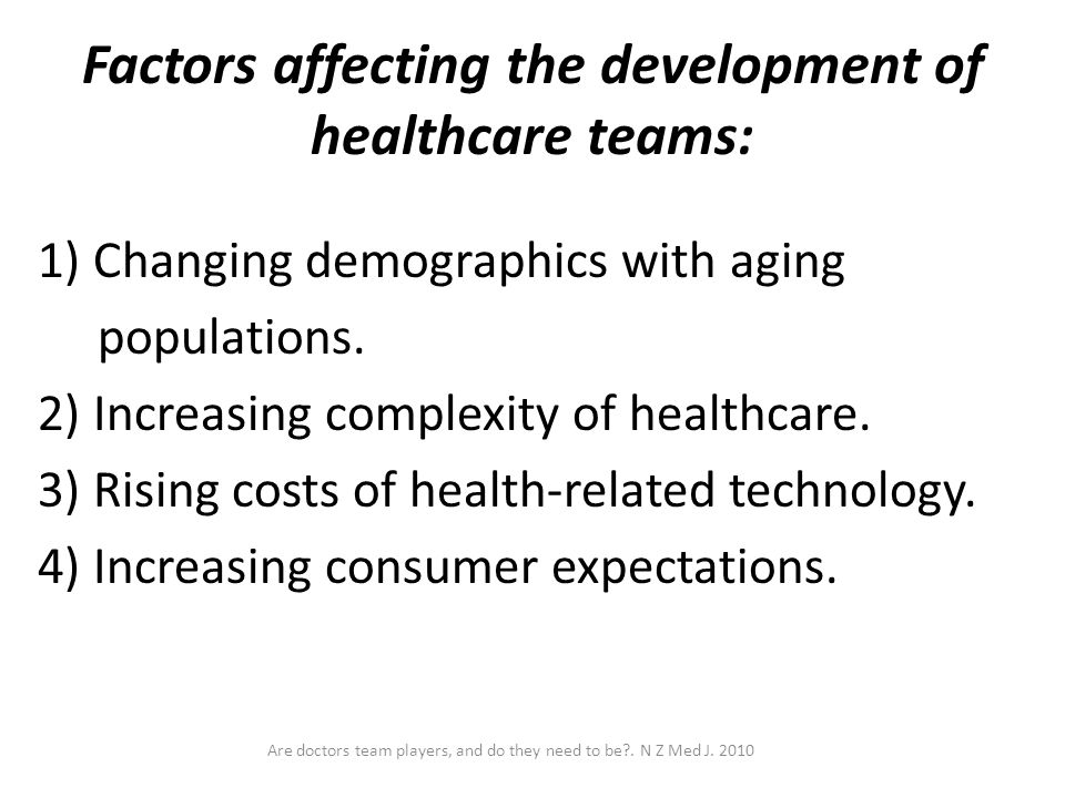 Factors affecting the development of healthcare teams: