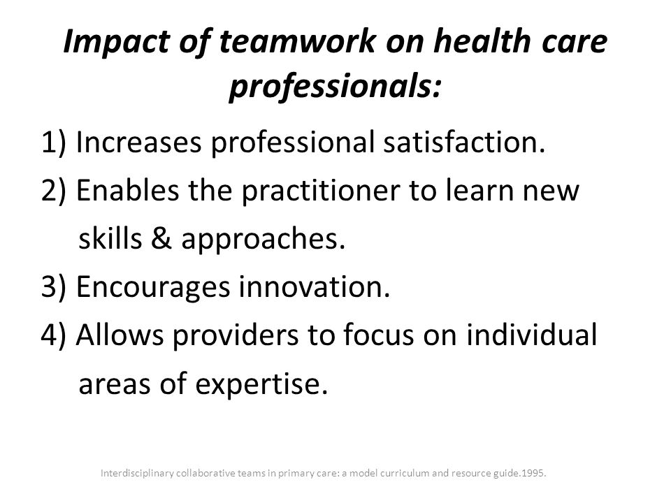 Impact of teamwork on health care professionals: