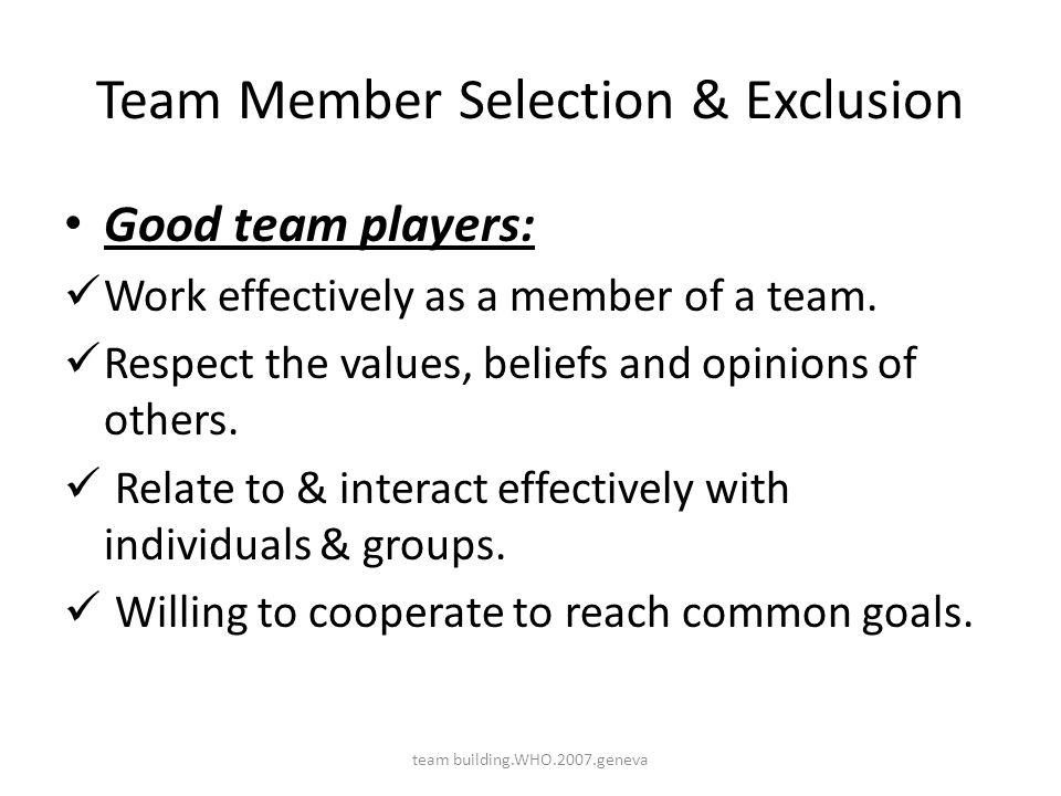 Team Member Selection & Exclusion
