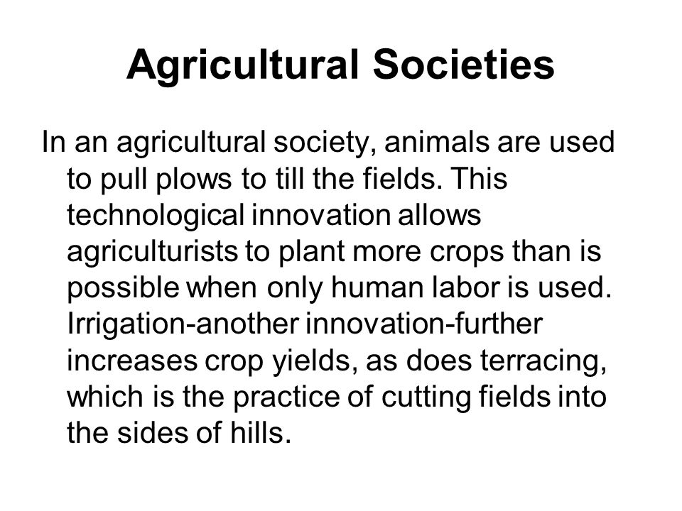 Sociology Ch 4 S 3 Types Of Societies Ppt Download