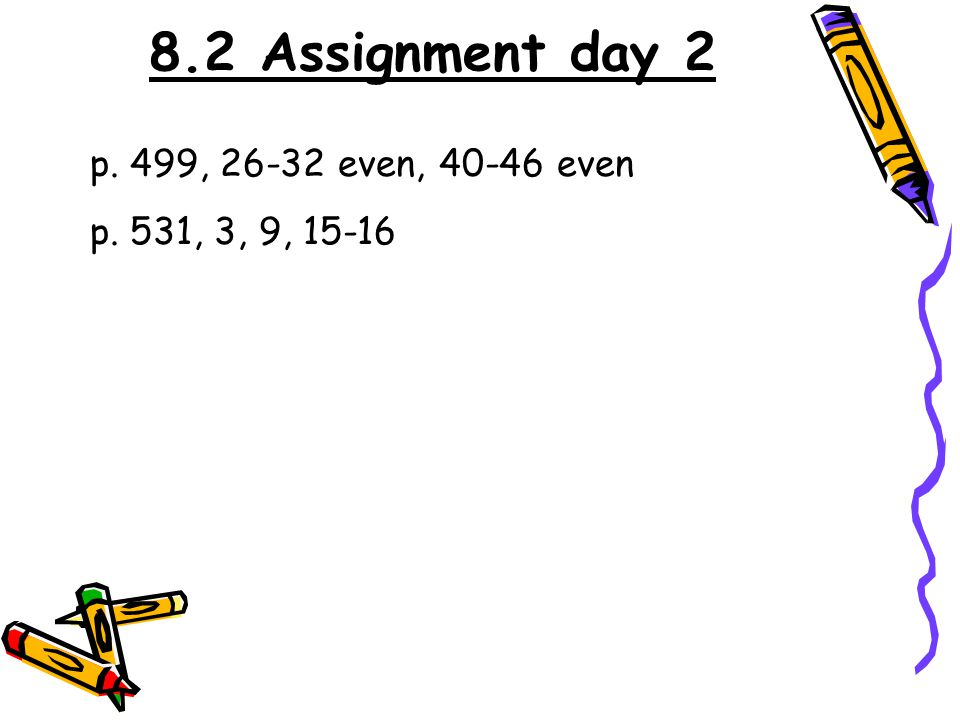 8.2 Assignment day 2 p. 499, even, even