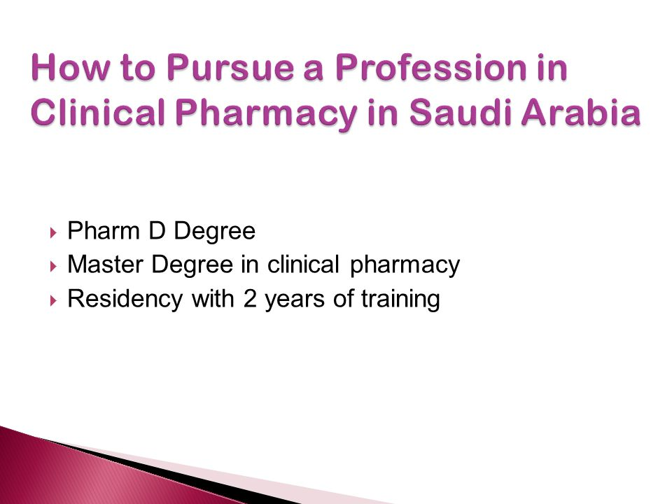 How to Pursue a Profession in Clinical Pharmacy in Saudi Arabia