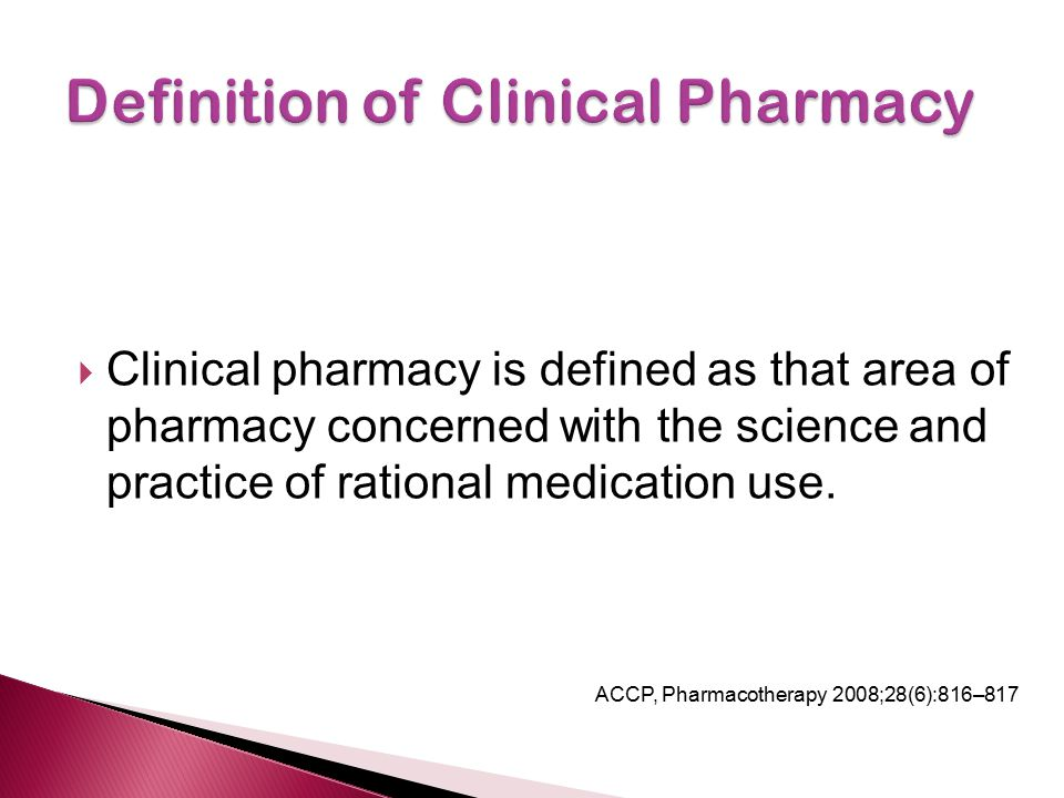 Definition of Clinical Pharmacy