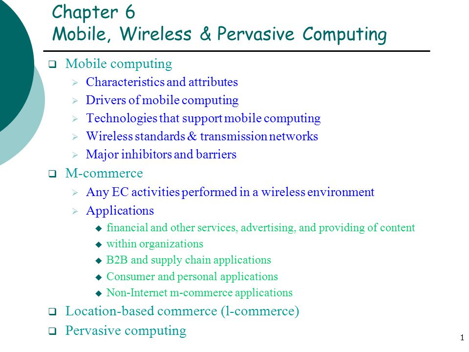 Chapter 6 mobile, wireless & pervasive computing ppt video.
