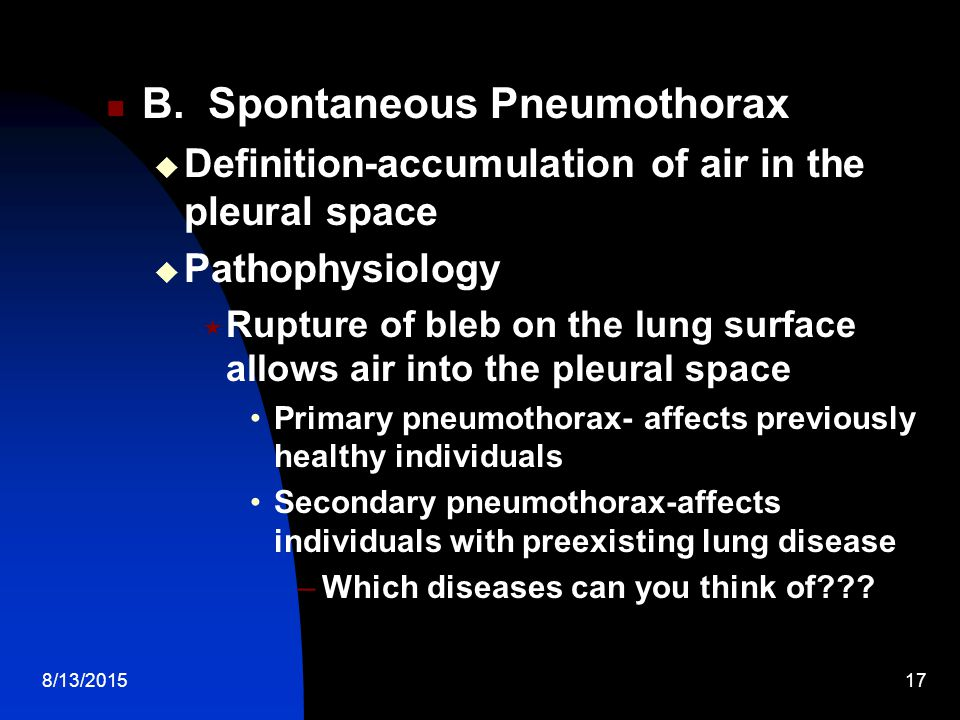 B. Spontaneous Pneumothorax
