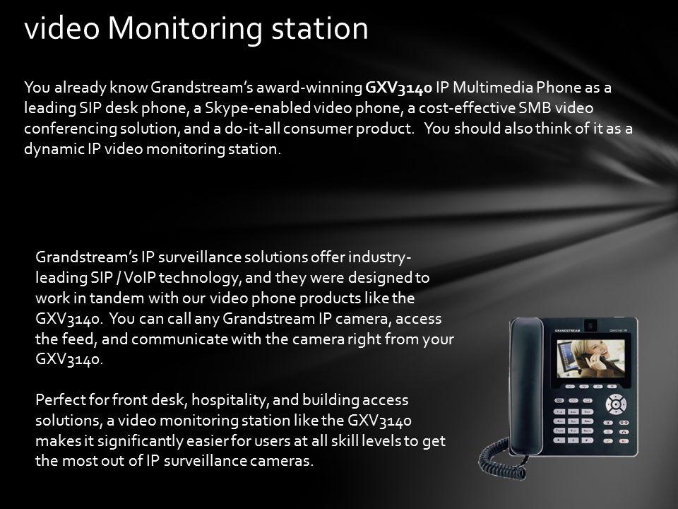 video Monitoring station