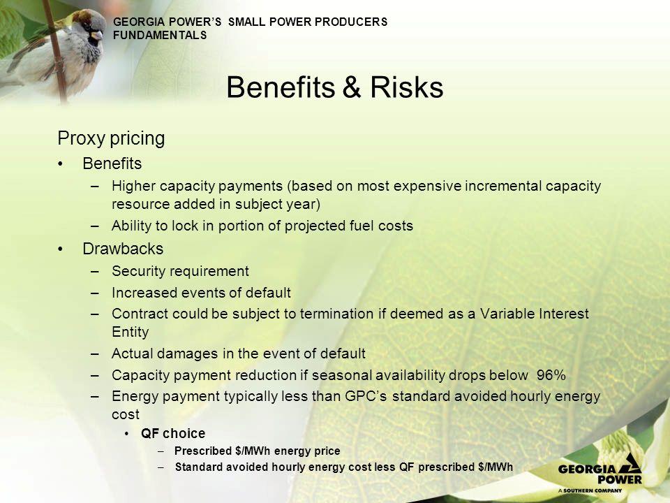 Benefits & Risks Proxy pricing Benefits Drawbacks