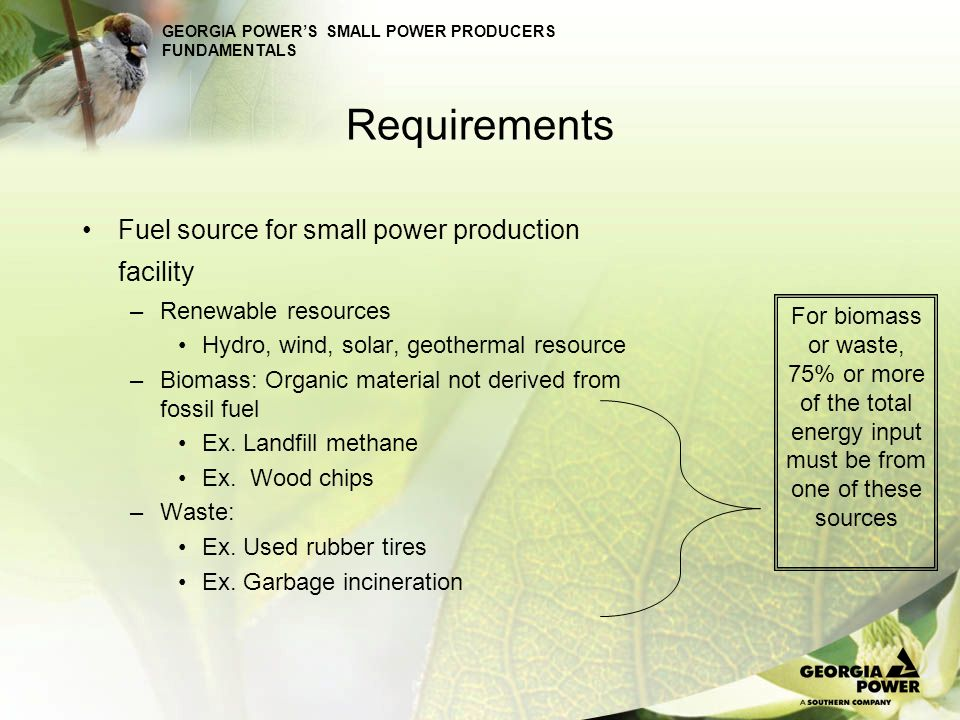 Requirements Fuel source for small power production facility