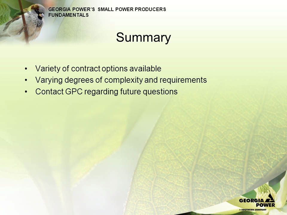 Summary Variety of contract options available