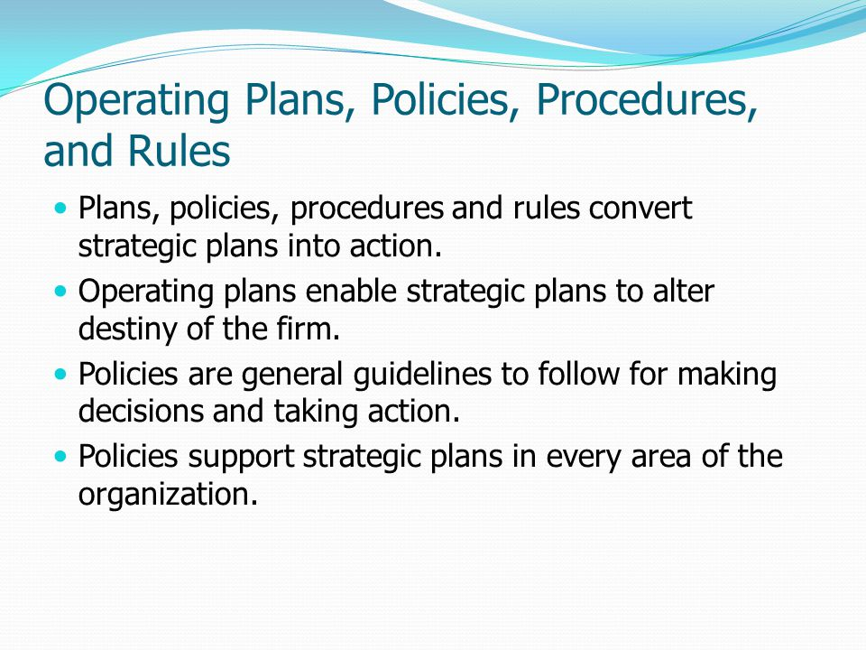 Operating Plans, Policies, Procedures, and Rules