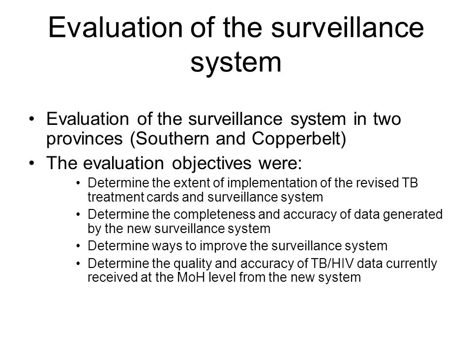 Evaluation of the surveillance system