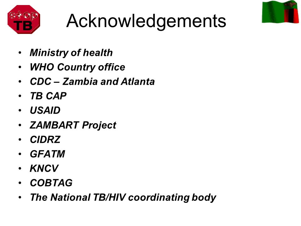 Acknowledgements Ministry of health WHO Country office
