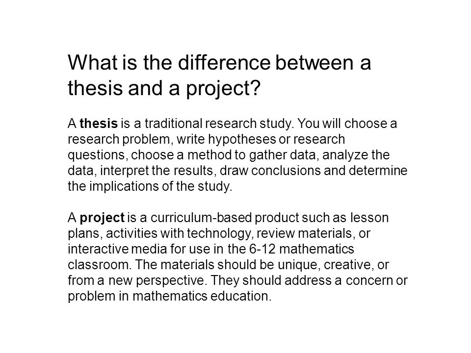 difference between thesis and capstone project School of education  educ 681 capstone  thesis or project  policies and procedures for the capstone  in order to be registered for the capstone course, the student must complete an application and.