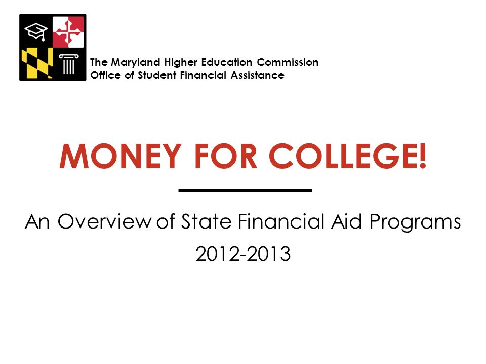 An Overview of State Financial Aid Programs 2012-2013
