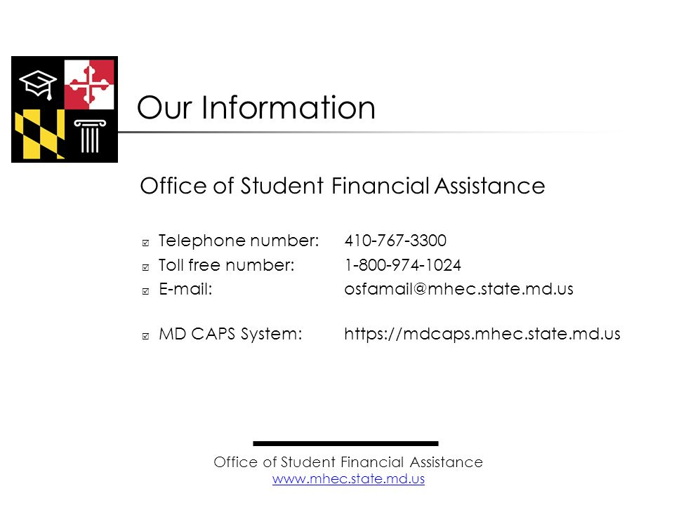Our Information Office of Student Financial Assistance