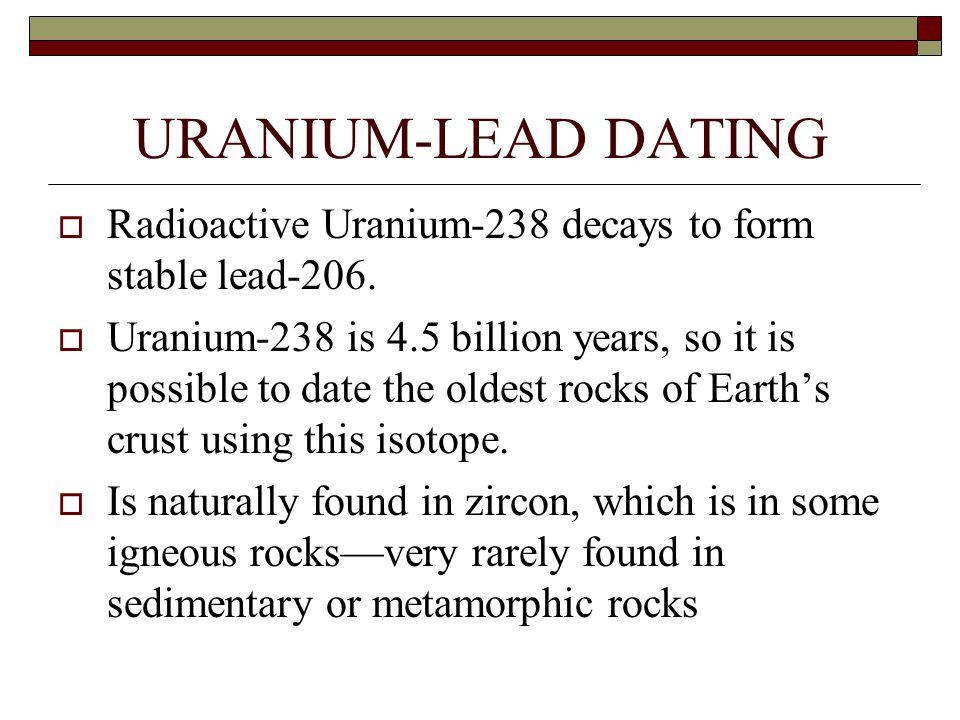 Uranium lead dating