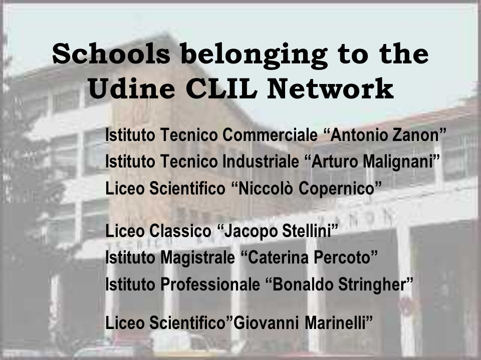 Schools belonging to the Udine CLIL Network