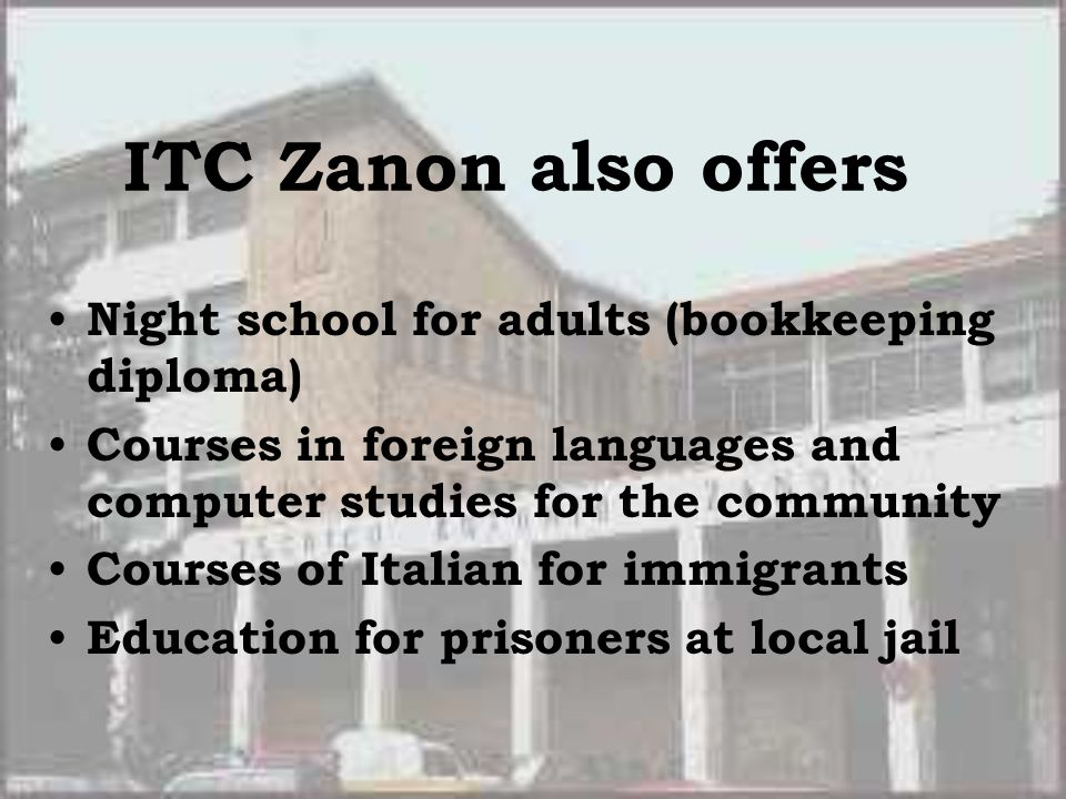 ITC Zanon also offers Night school for adults (bookkeeping diploma)