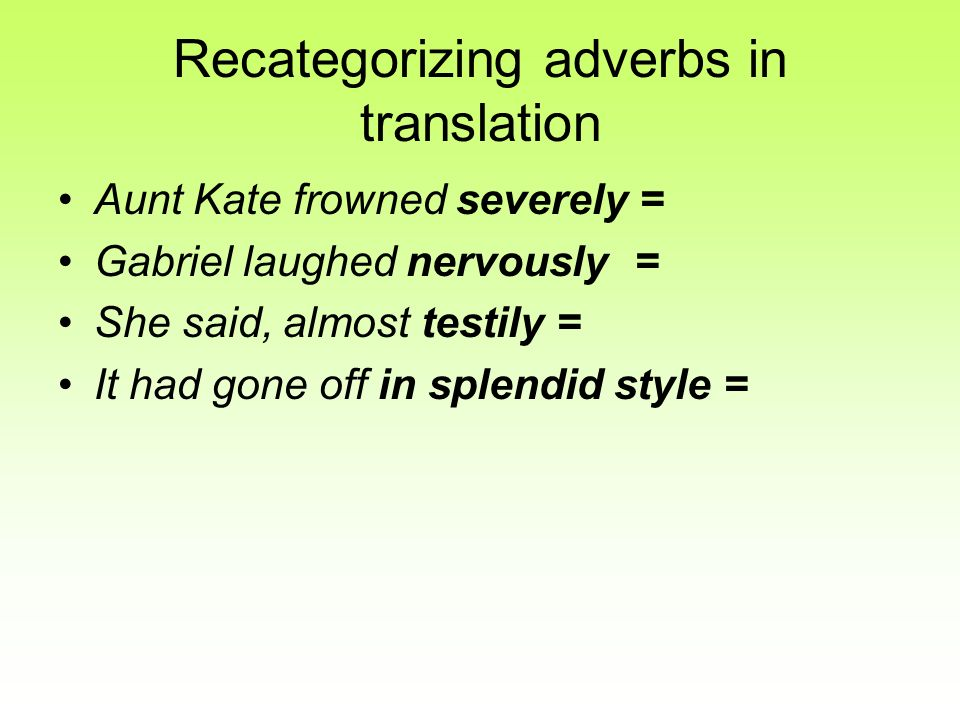 Recategorizing adverbs in translation