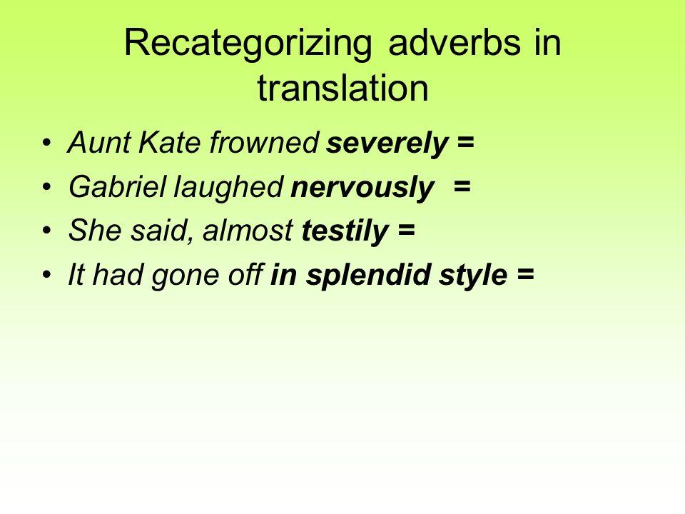 Recategorizing adverbs in translation