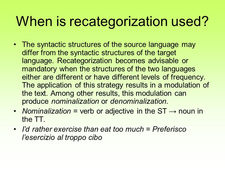 When is recategorization used