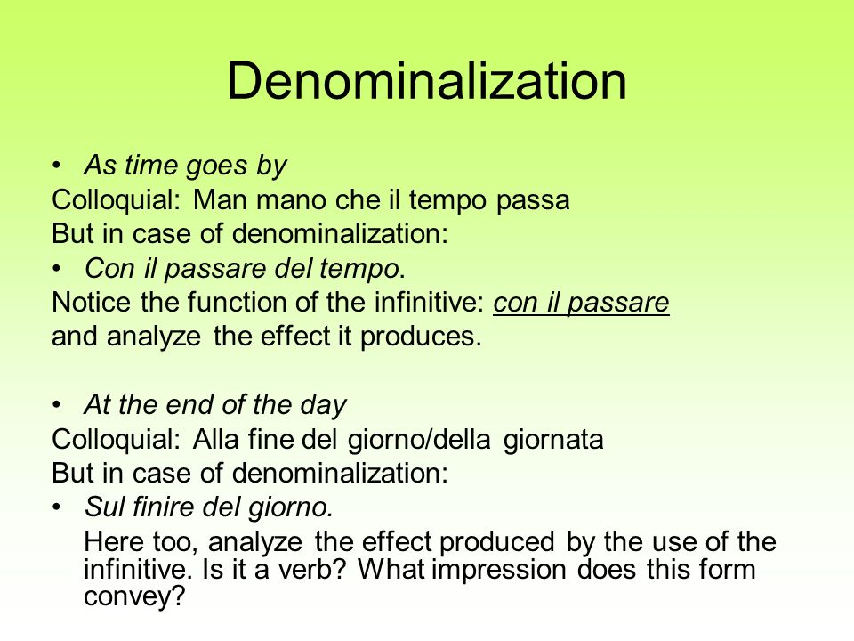 Denominalization As time goes by