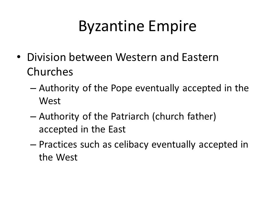 Byzantine Empire Division between Western and Eastern Churches