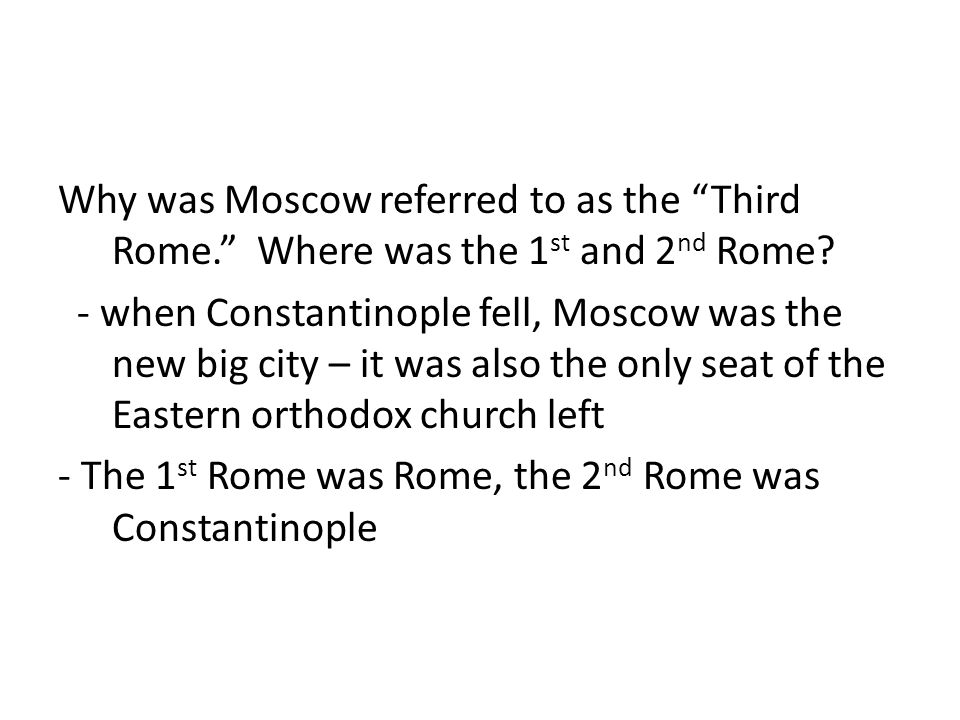 Why was Moscow referred to as the Third Rome