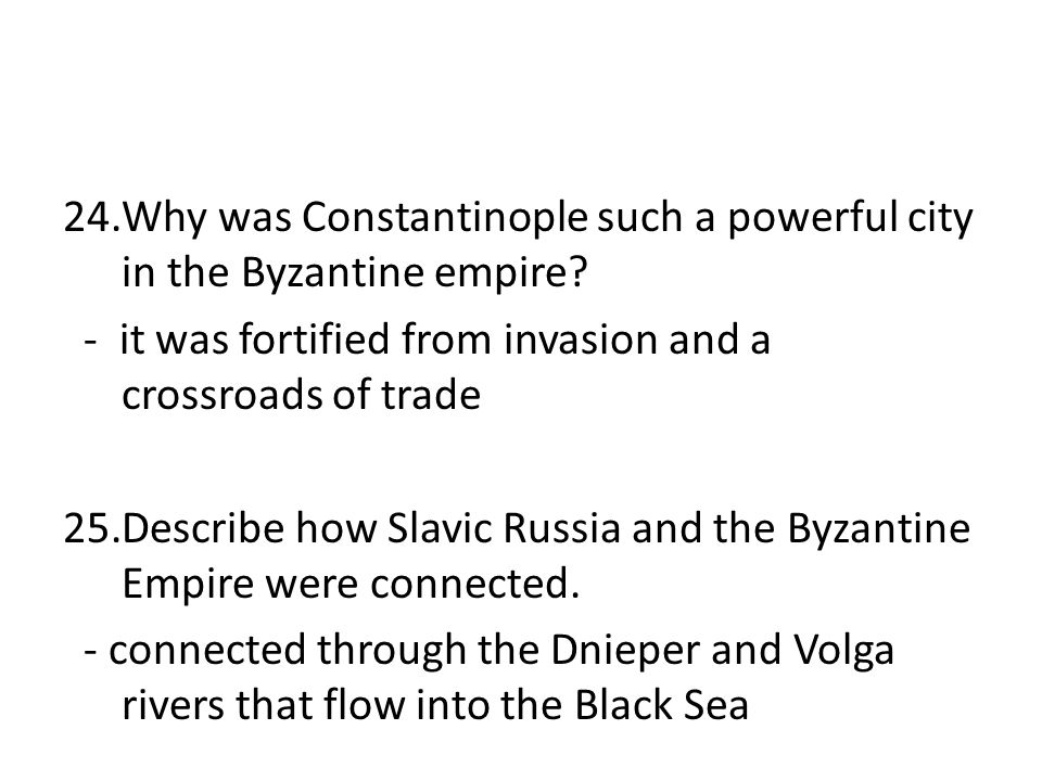 Why was Constantinople such a powerful city in the Byzantine empire