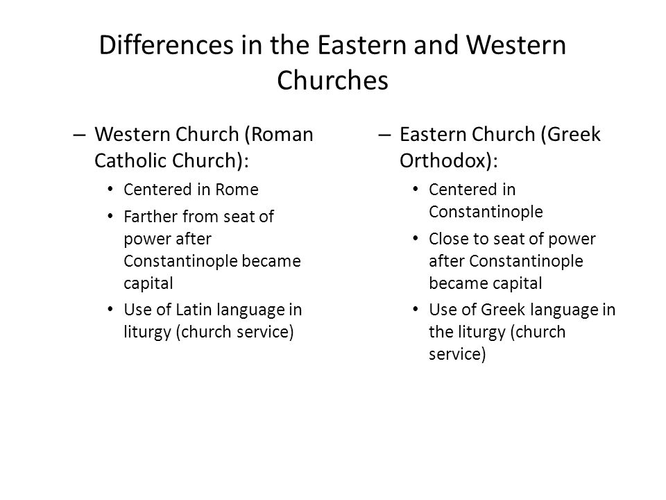 Differences in the Eastern and Western Churches