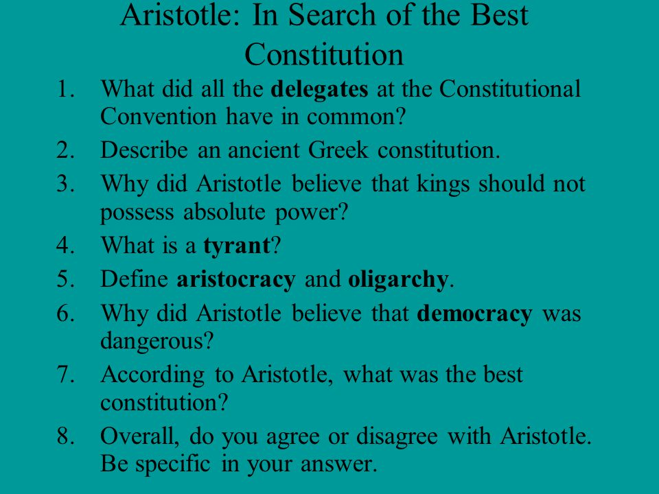 Aristotle: In Search of the Best Constitution
