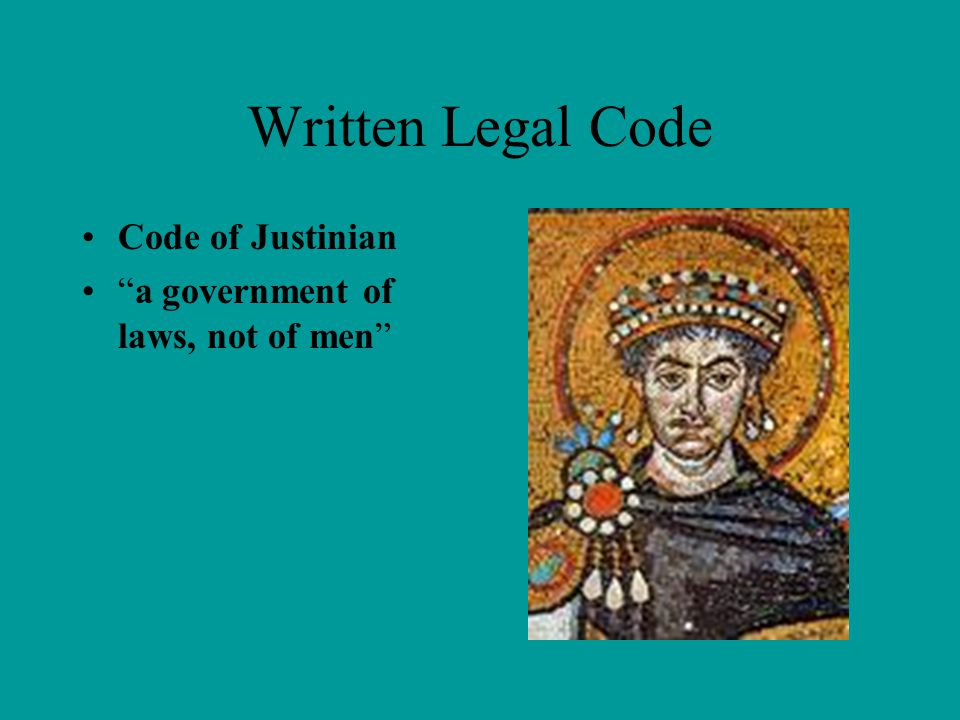 Written Legal Code Code of Justinian