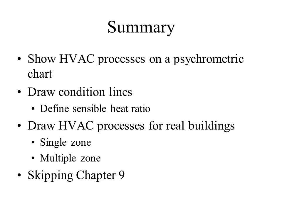 Objectives Learn More About Psychrometrics  Ppt Download