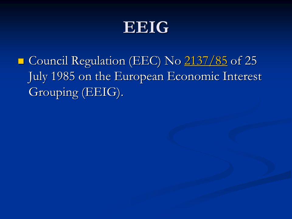 council regulation eec no 2137 85 of 3 i h ec) the harmonization of corporate law (art 44 ec) was regarded as a   (38) council regulation (eec) no 2137/85 of 25 july 1985 on the european .