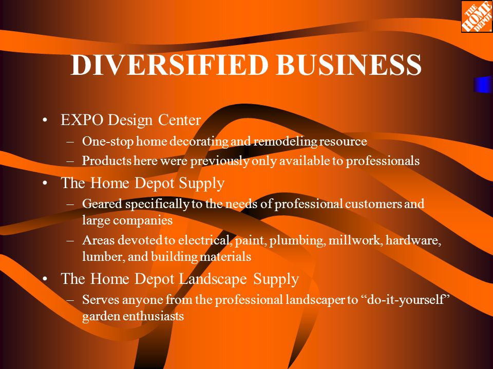 An analysis of the home depot using strategic management ppt download diversified business expo design center the home depot supply solutioingenieria Image collections