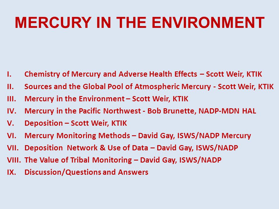 the effect of mercury on the environment and people 1996-10-4  mercury pollution prevention in healthcare  mercury and its effects on people and the environment  suggest that mercury has a neurotoxic effect on.