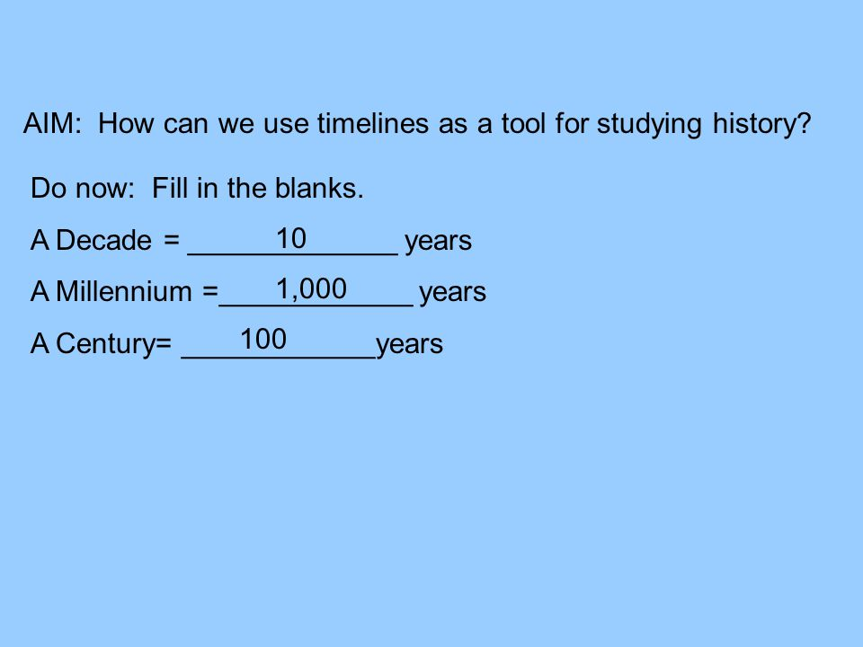 aim how can we use timelines as a tool for studying history ppt