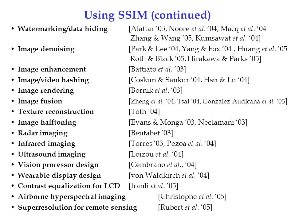 Using SSIM (continued)