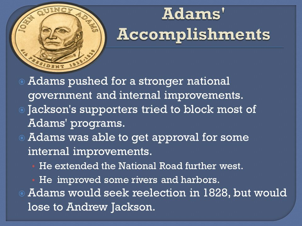 Andrew Jackson Presidency Accomplishments
