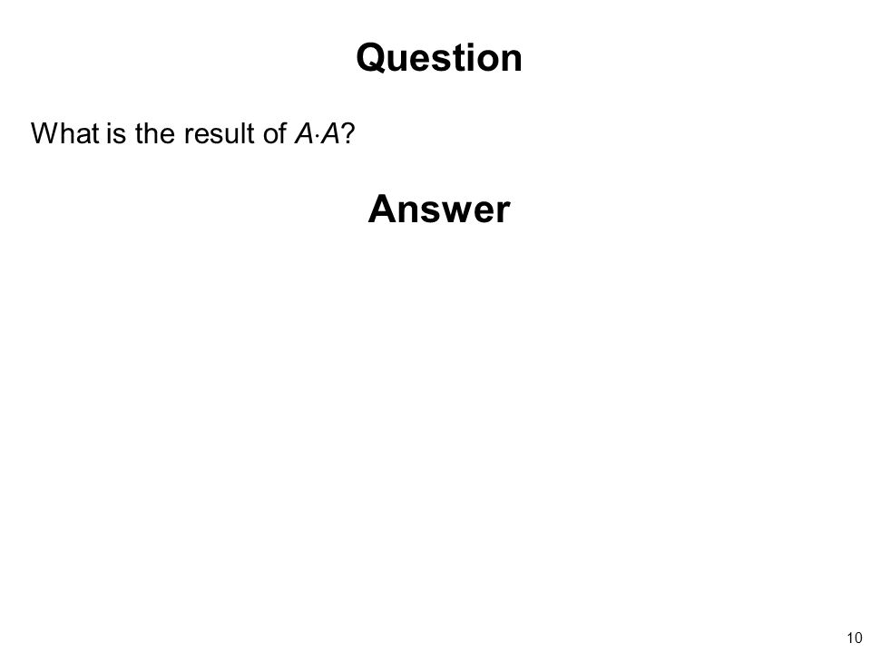 Question What is the result of AA Answer