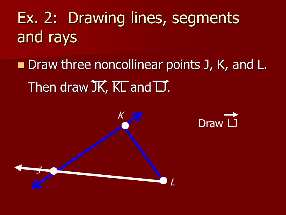 Drawing Lines Segments And Rays : Points lines and planes ppt video online download