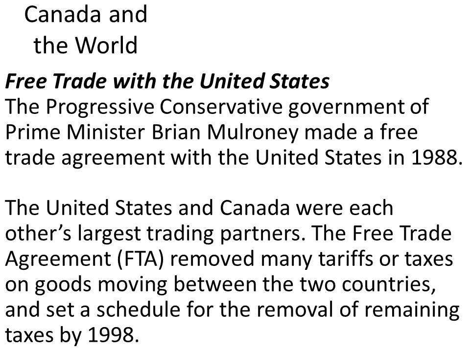 Canada and the world ppt video online download canada and the world free trade with the united states platinumwayz