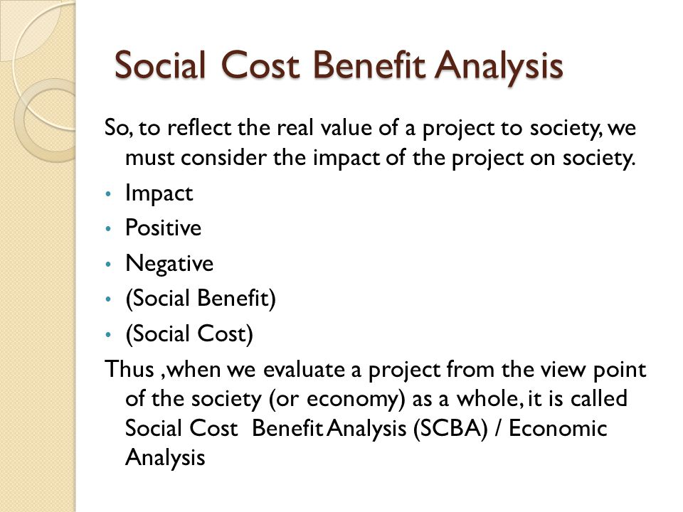Social Cost Benefit Analysis  Ppt Video Online Download